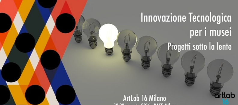 NEMECH ad Artlab Milano 2016 – Innovazione Tecnologica per i musei