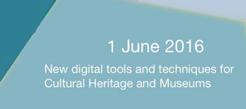 WEBINAR New digital tools and techniques for Cultural Heritage and Museums